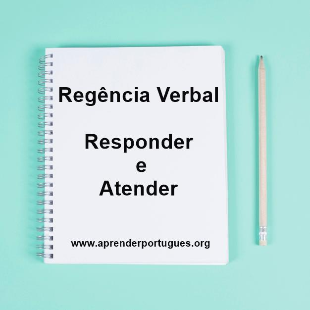 regência: responder e atender